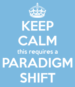 keep-calm-this-requires-a-paradigm-shift-1